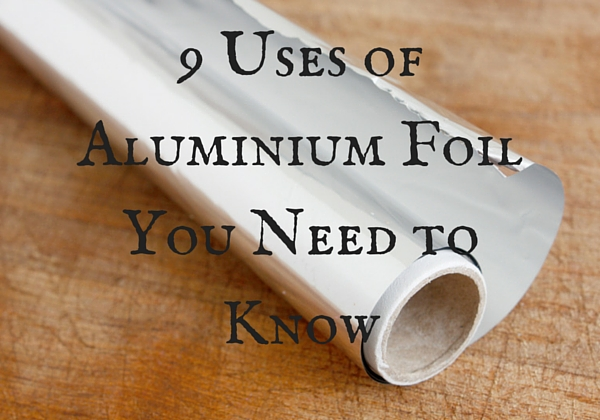 9 uses of tinfoil you should definitely try